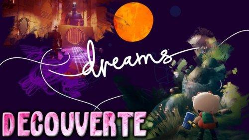 Dreams (La surprise de ce début d'année !) | Découverte Gameplay FR