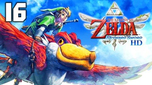 Zelda Skyward Sword HD Let's Play – Episode 16 (Gameplay FR)